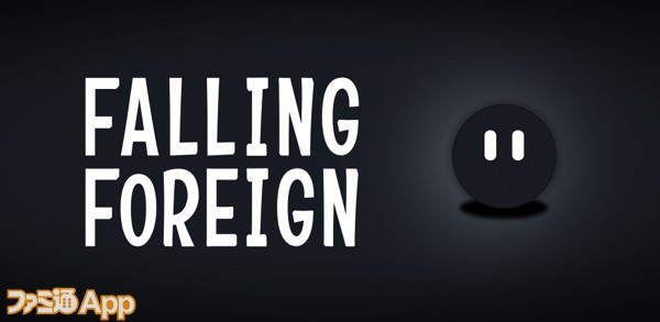 FALLING FOREIGN